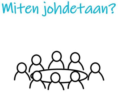 Kokous on perinteisesti johtamisen väline.
